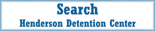 Search Henderson Detention Center